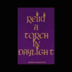 Reiki A Torch in Daylight